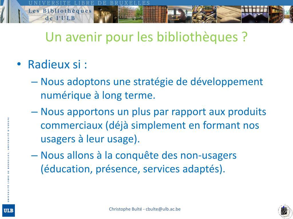 Un avenir pour les bibliothèques ?