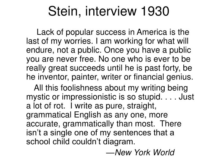 Stein, interview 1930
