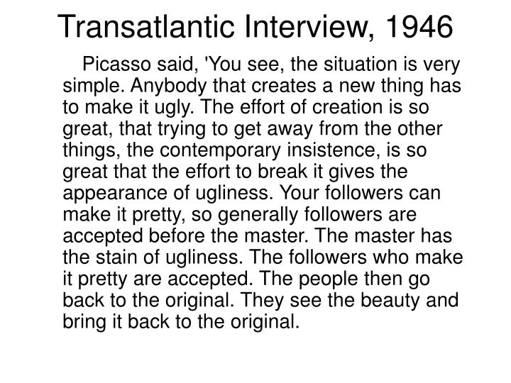 Transatlantic Interview, 1946