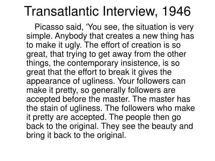 Transatlantic Interview, 1946