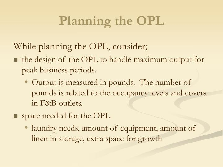 Planning the opl