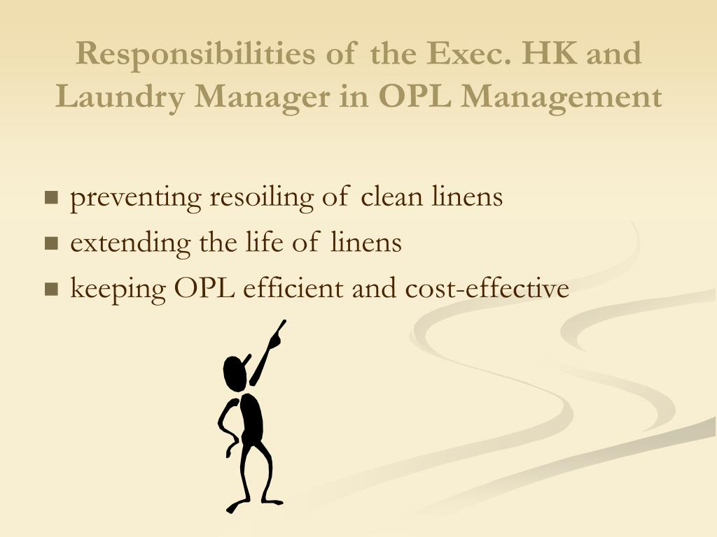 Responsibilities of the Exec. HK and Laundry Manager in OPL Management