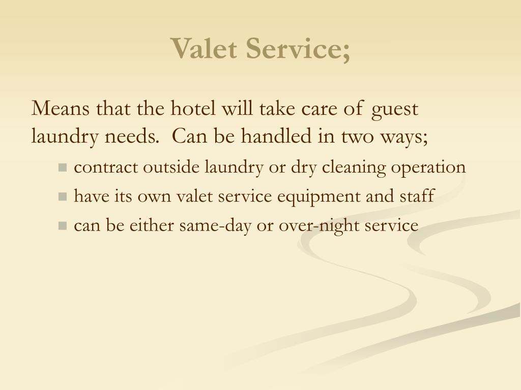 Valet Service;