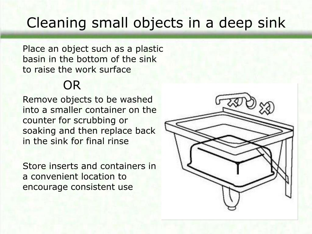 Cleaning small objects in a deep sink