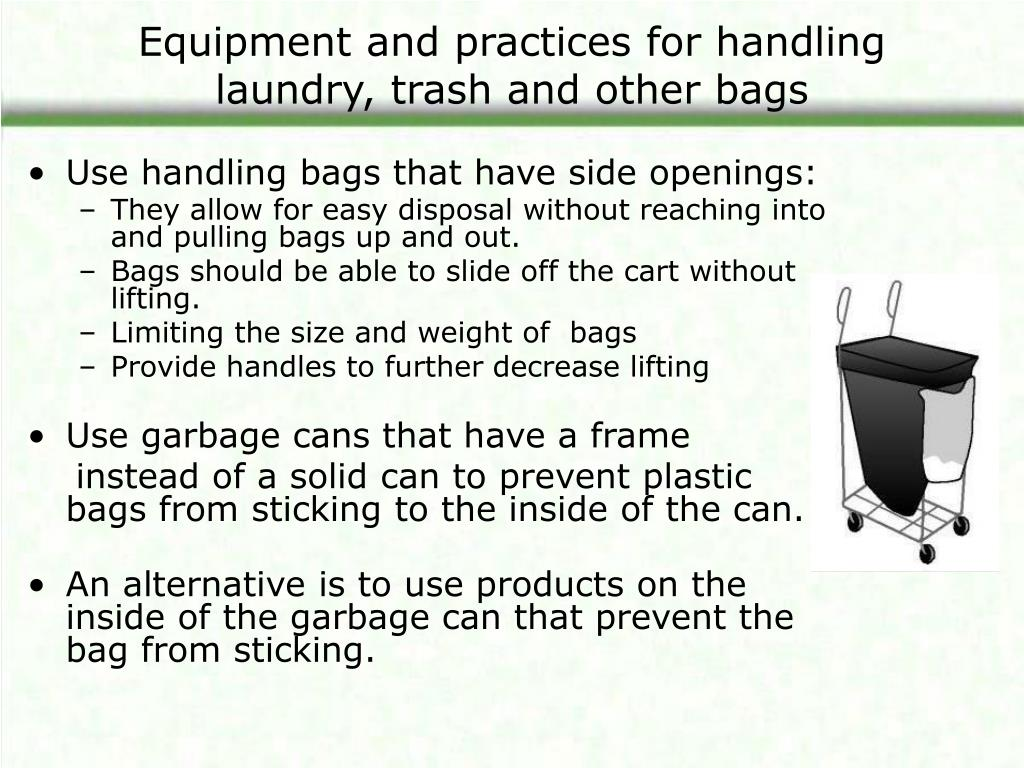 Equipment and practices for handling laundry, trash and other bags