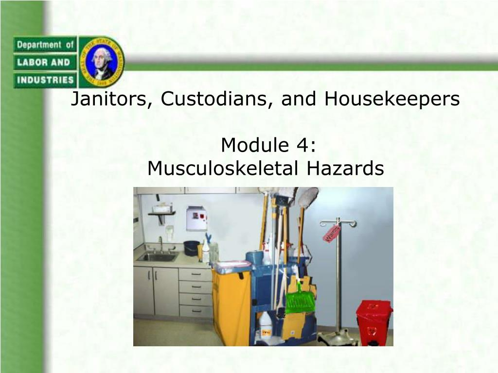janitors custodians and housekeepers module 4 musculoskeletal hazards