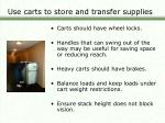 use carts to store and transfer supplies9