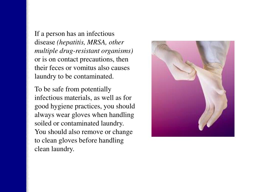 If a person has an infectious disease