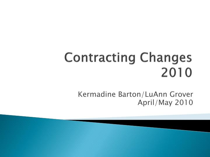Contracting changes 2010