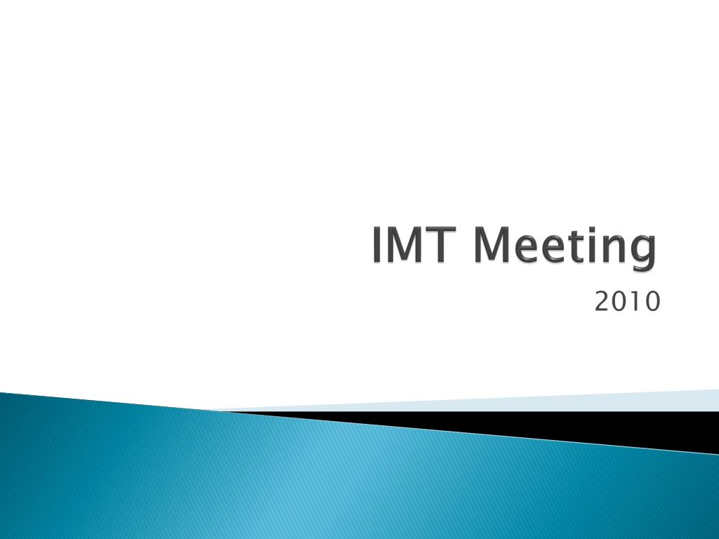 IMT Meeting
