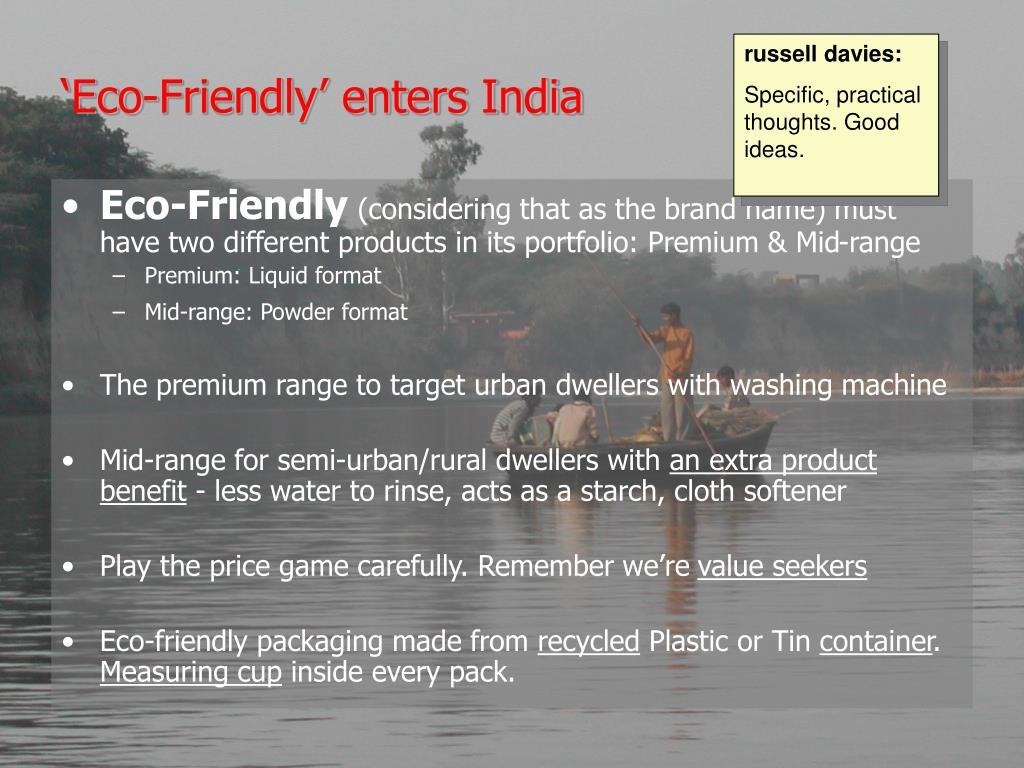 'Eco-Friendly' enters India