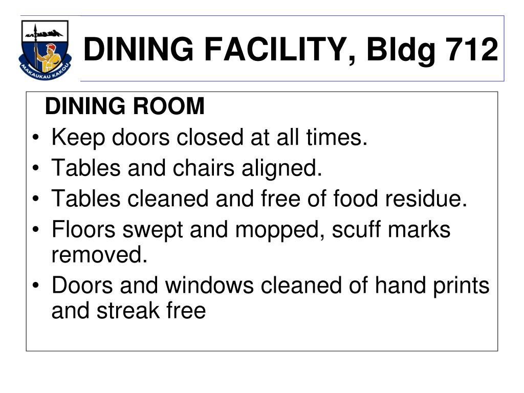 DINING FACILITY, Bldg 712