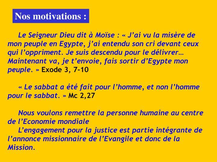 Nos motivations :