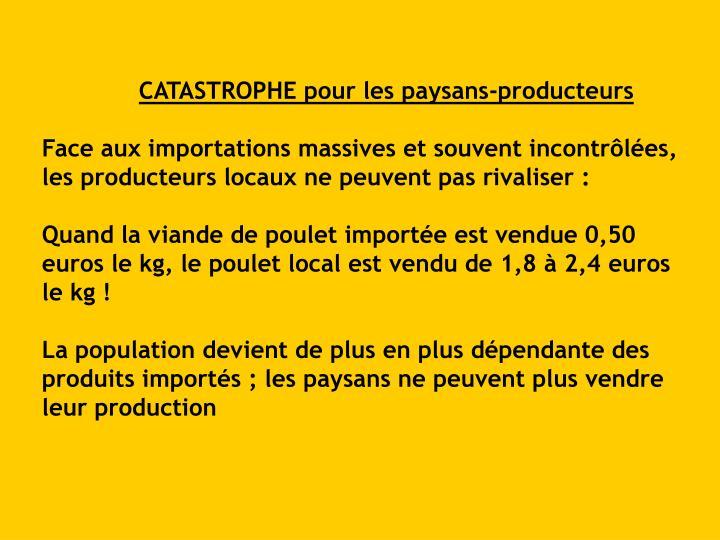 CATASTROPHE pour les paysans-producteurs