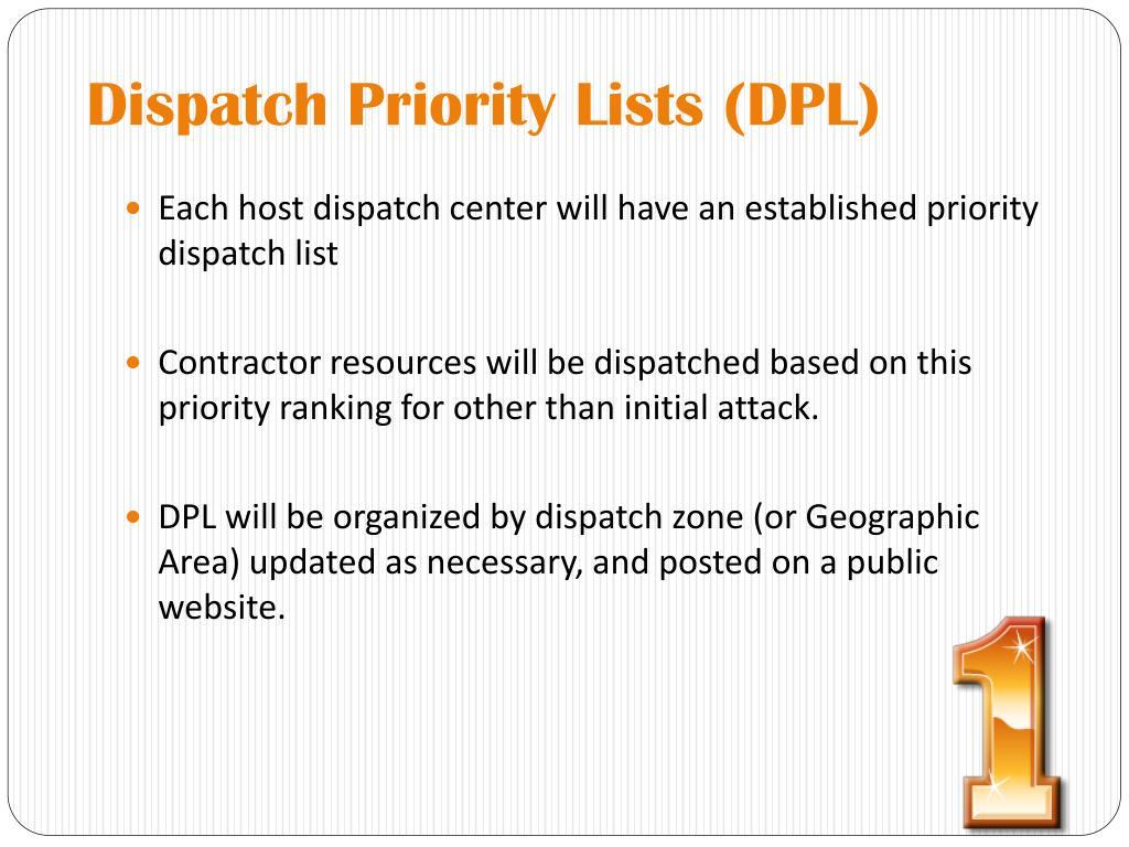 Dispatch Priority Lists (DPL)