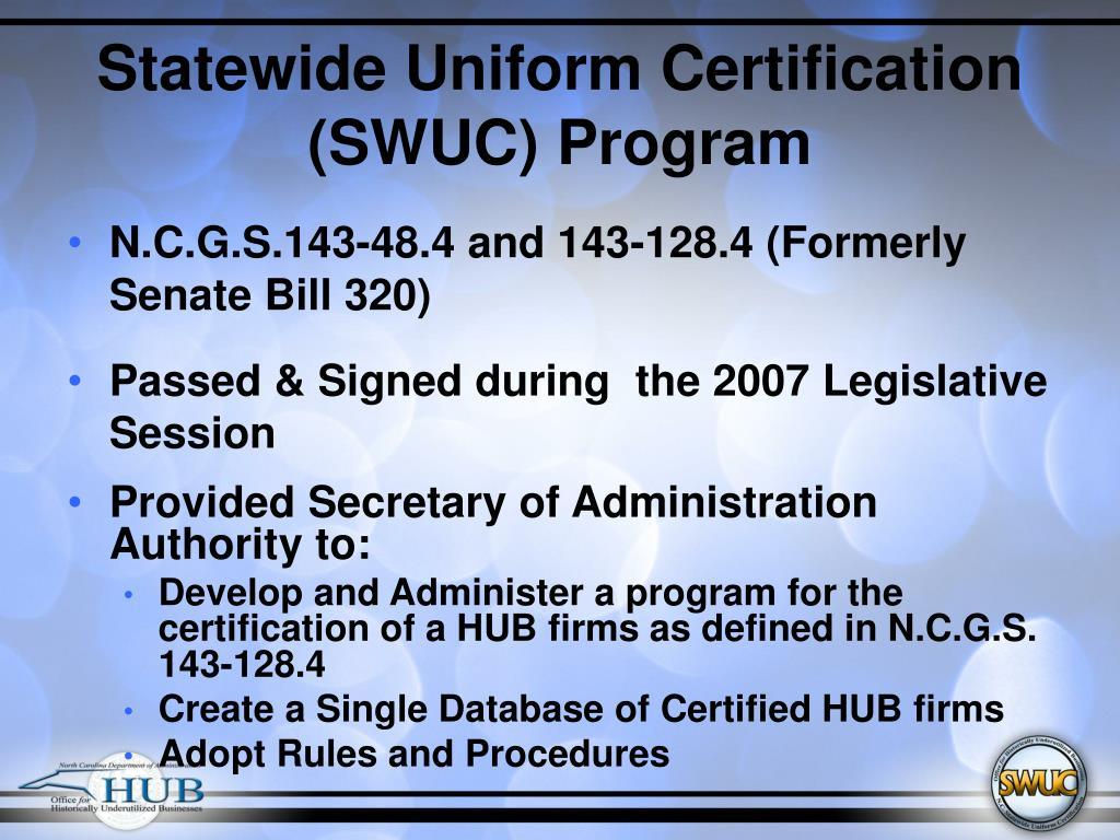 Statewide Uniform Certification (SWUC) Program