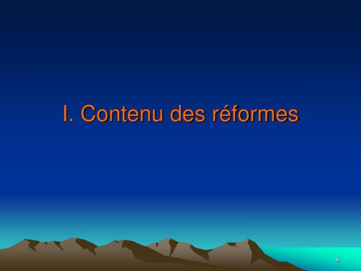 I. Contenu des réformes