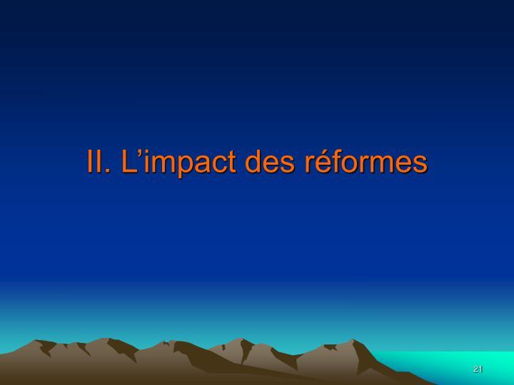 II. L'impact des réformes