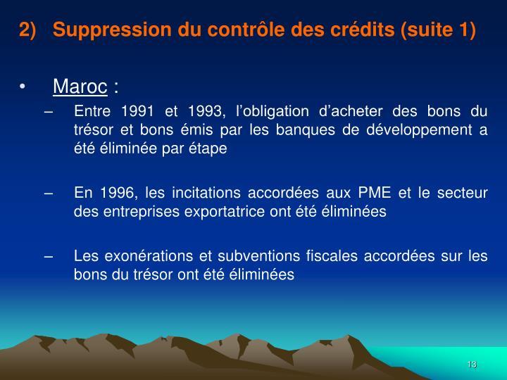Suppression du contrôle des crédits (suite 1)