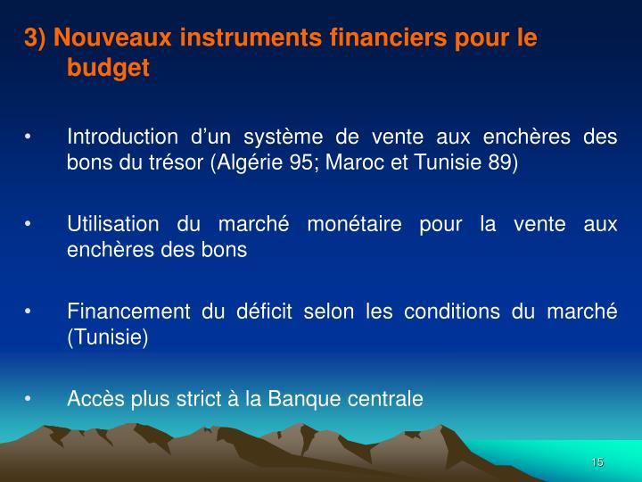 3) Nouveaux instruments financiers pour le budget