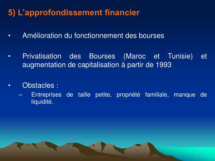 5) L'approfondissement financier