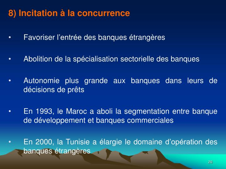 8) Incitation à la concurrence