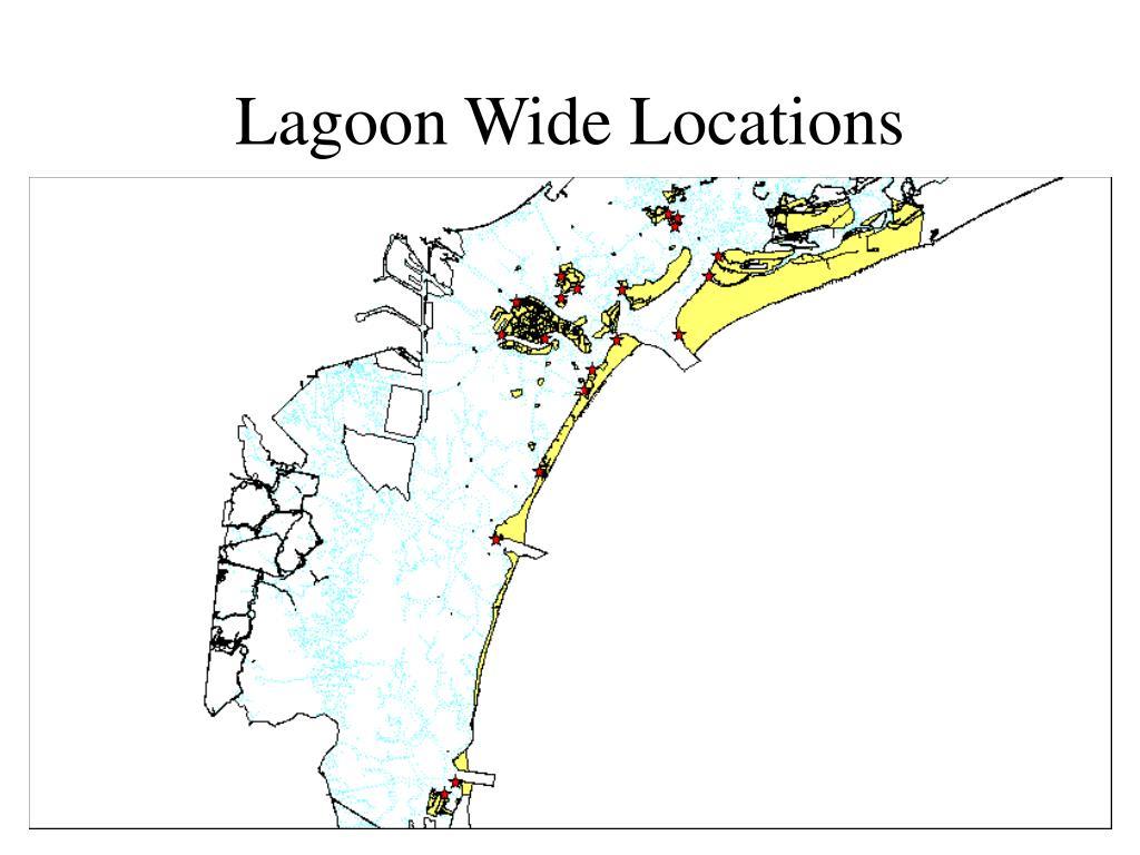 Lagoon Wide Locations
