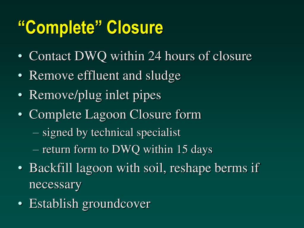 """""""Complete"""" Closure"""