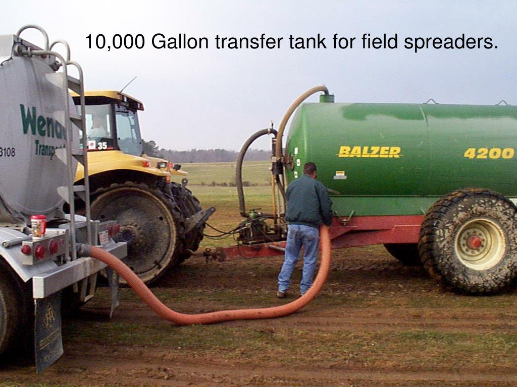 10,000 Gallon transfer tank for field spreaders.