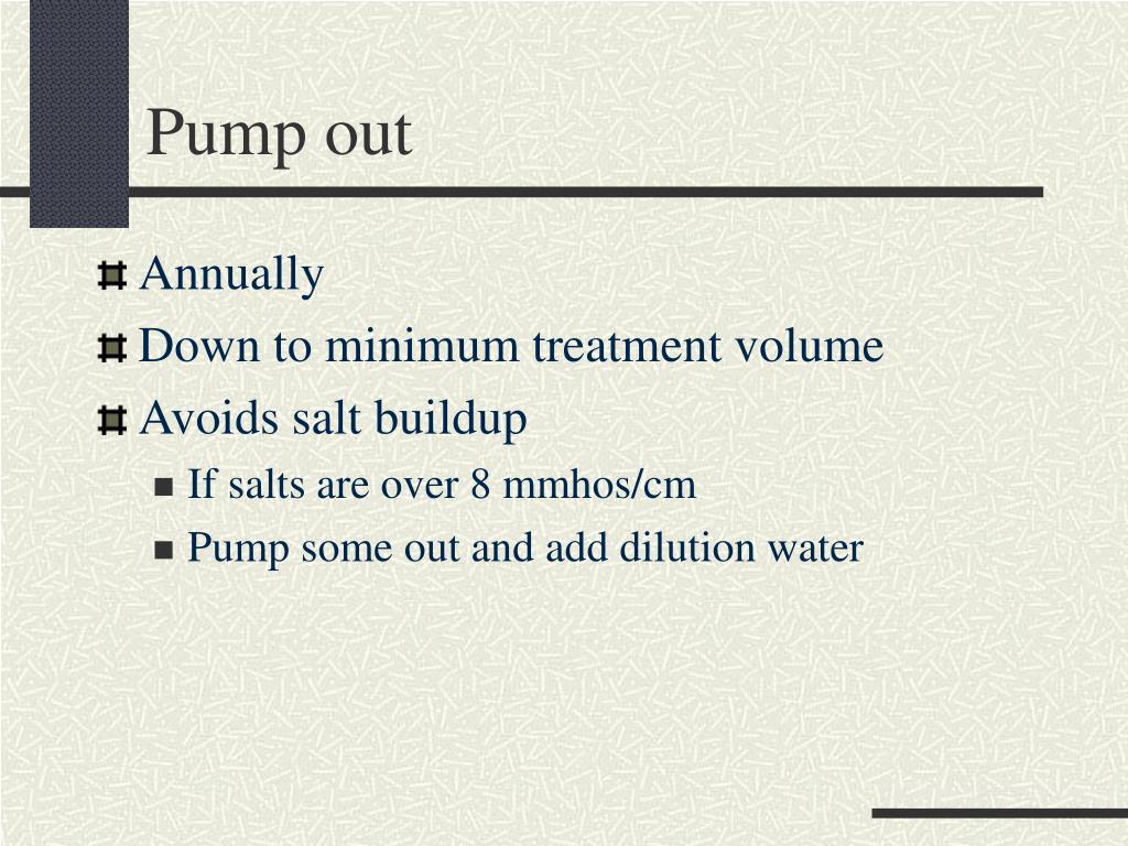 Pump out
