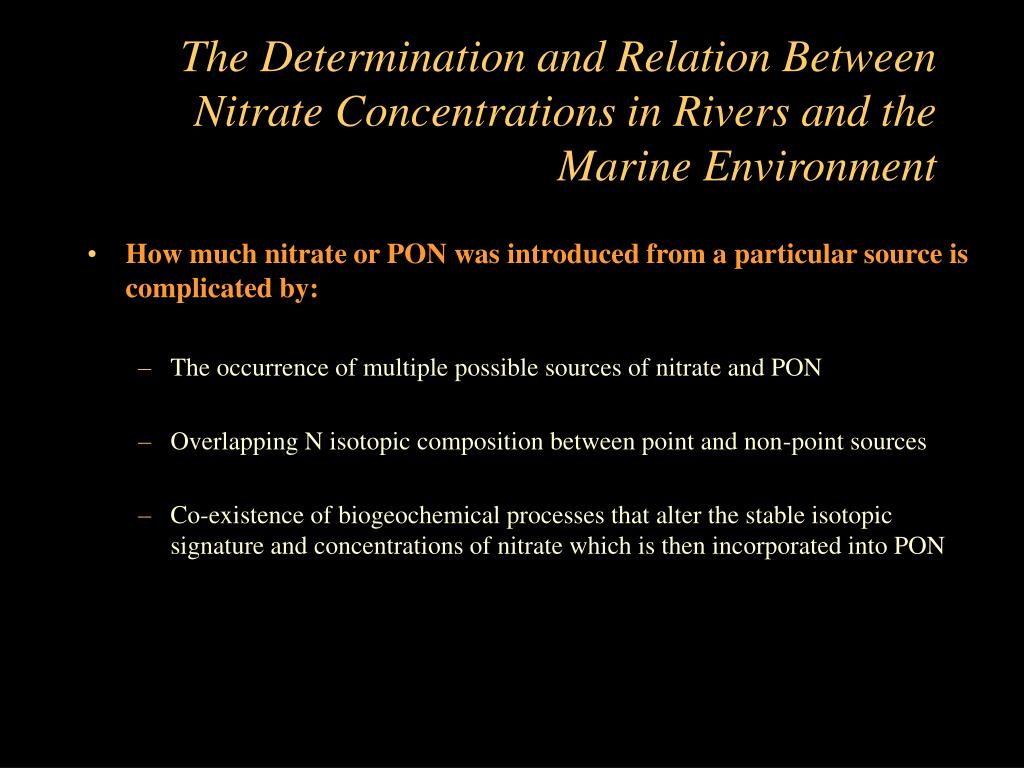 The Determination and Relation Between Nitrate Concentrations in Rivers and the Marine Environment
