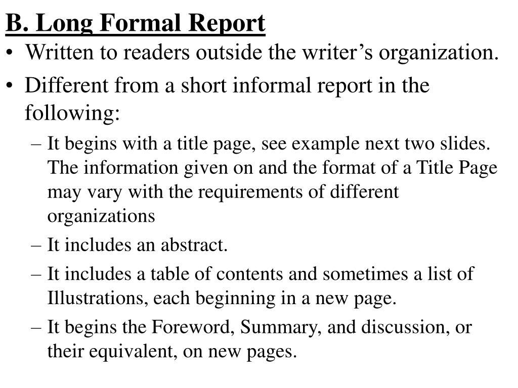 B. Long Formal Report
