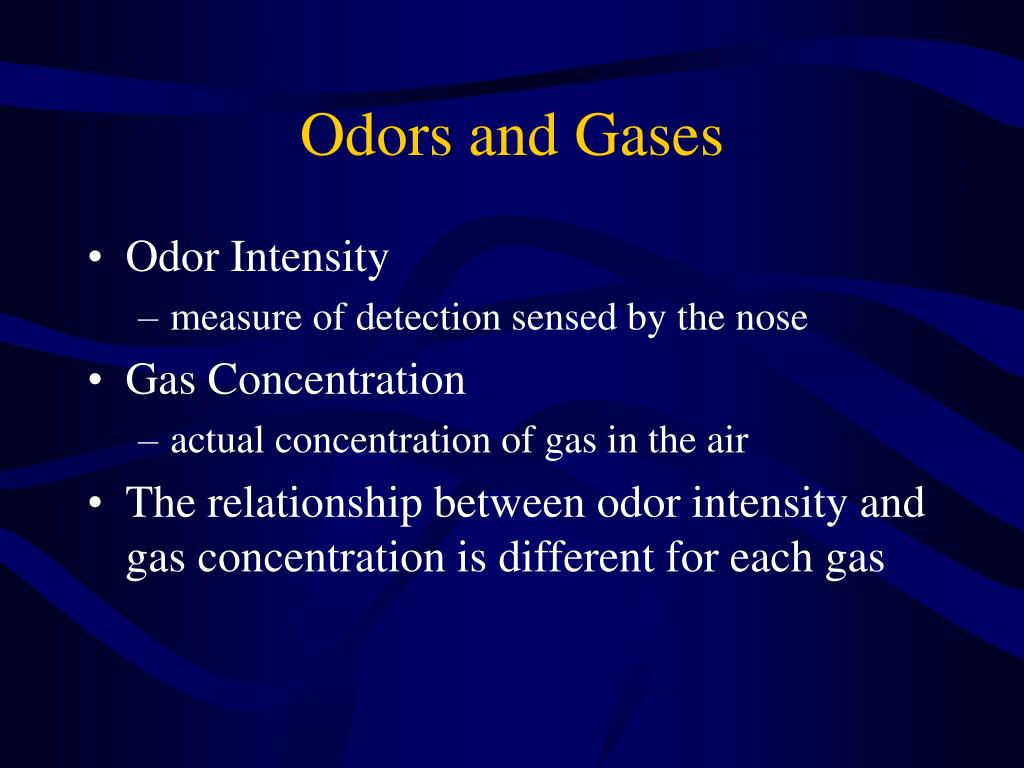 Odors and Gases