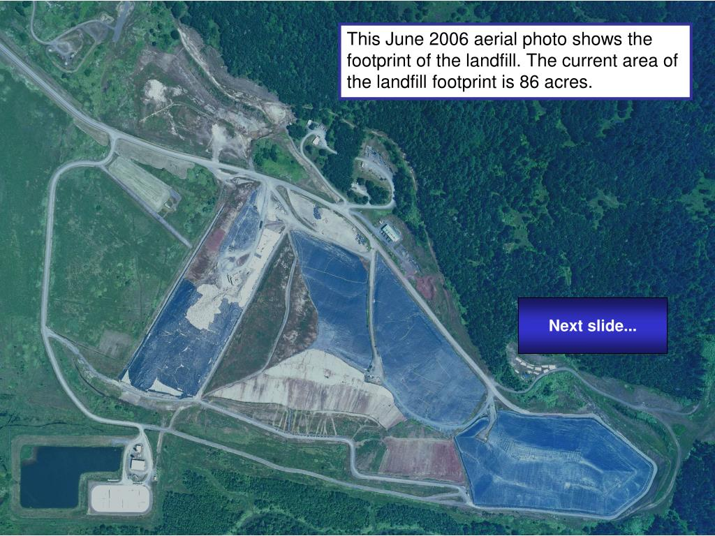 This June 2006 aerial photo shows the footprint of the landfill. The current area of the landfill footprint is 86 acres.