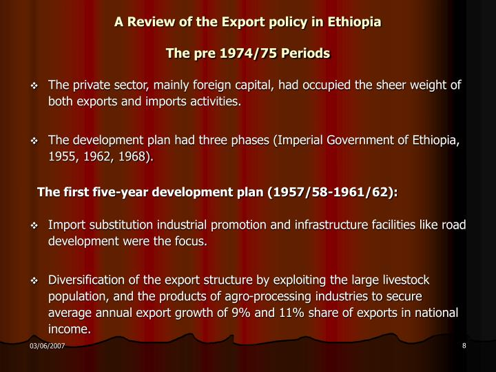 A Review of the Export policy in Ethiopia
