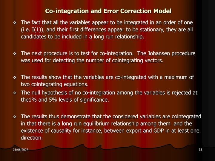 Co-integration and Error Correction Model