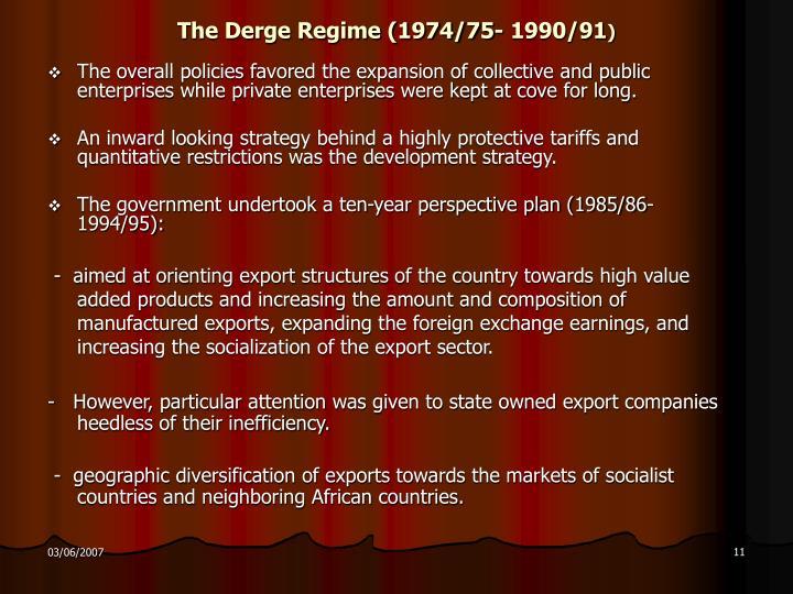 The Derge Regime (1974/75- 1990/91