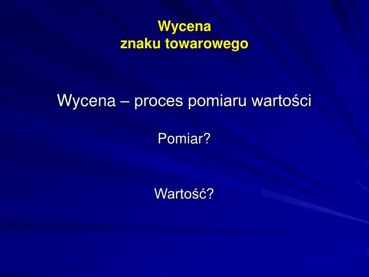 Wycena