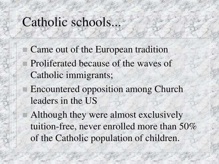 Catholic schools...