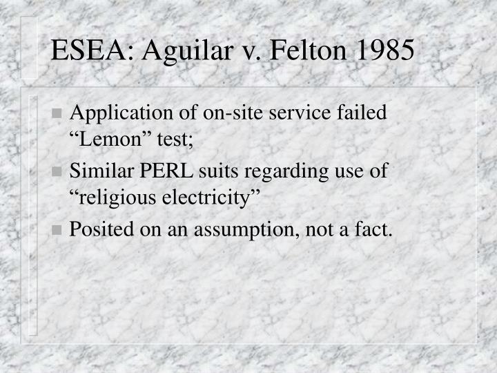 ESEA: Aguilar v. Felton 1985