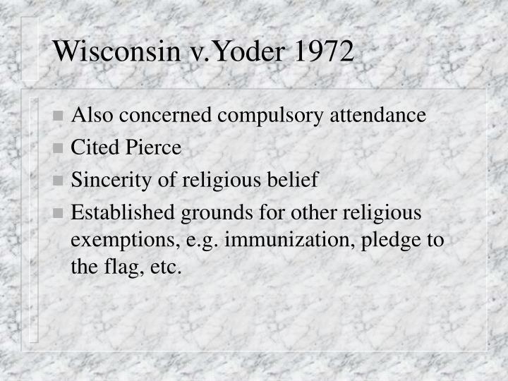 Wisconsin v.Yoder 1972