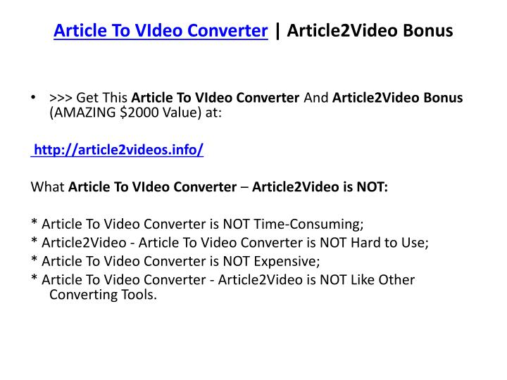 Article to video converter article2video bonus1