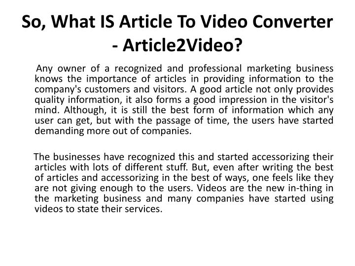 So what is article to video converter article2video