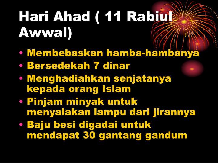 Hari Ahad ( 11 Rabiul Awwal)