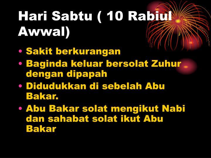 Hari Sabtu ( 10 Rabiul Awwal)