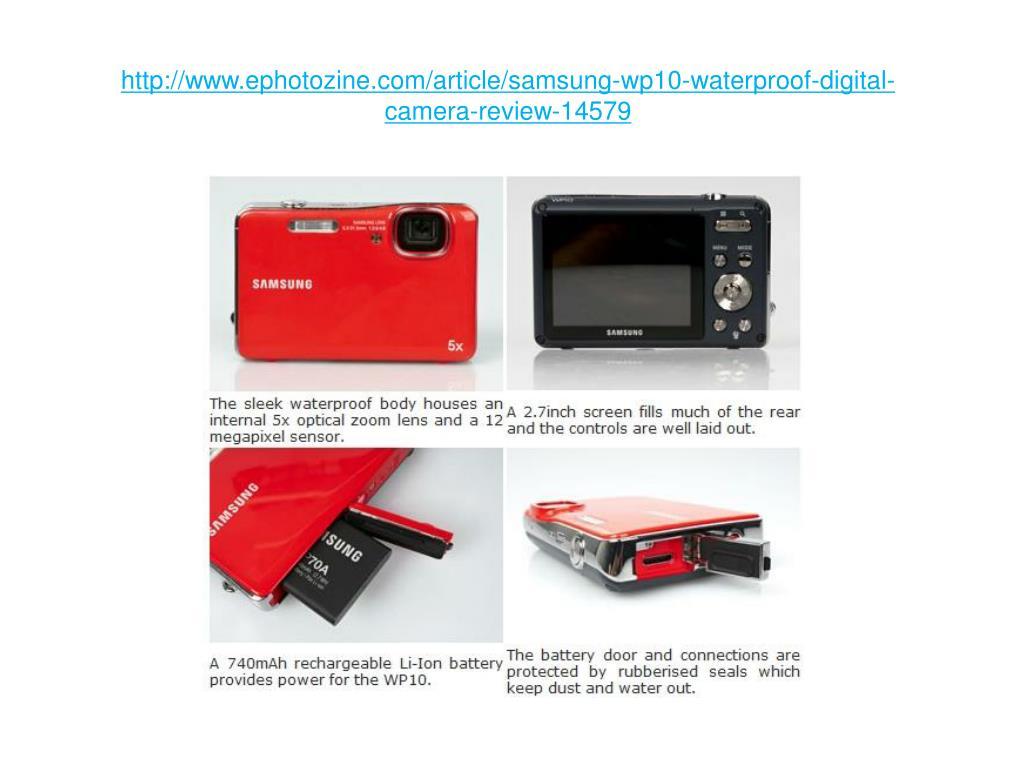 http://www.ephotozine.com/article/samsung-wp10-waterproof-digital-camera-review-14579
