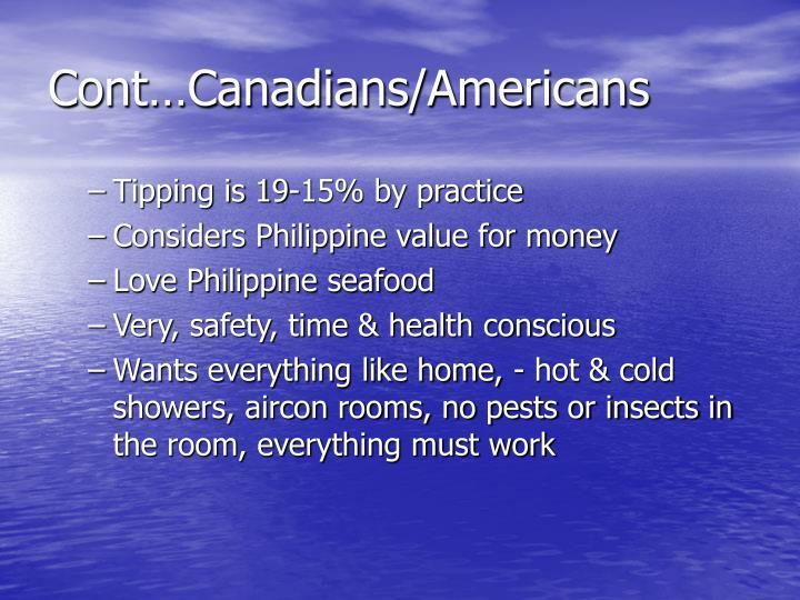 Cont…Canadians/Americans