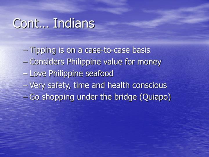 Cont… Indians