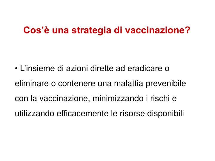 Cos'è una strategia di vaccinazione?