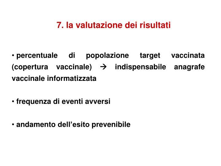 7. la valutazione dei risultati